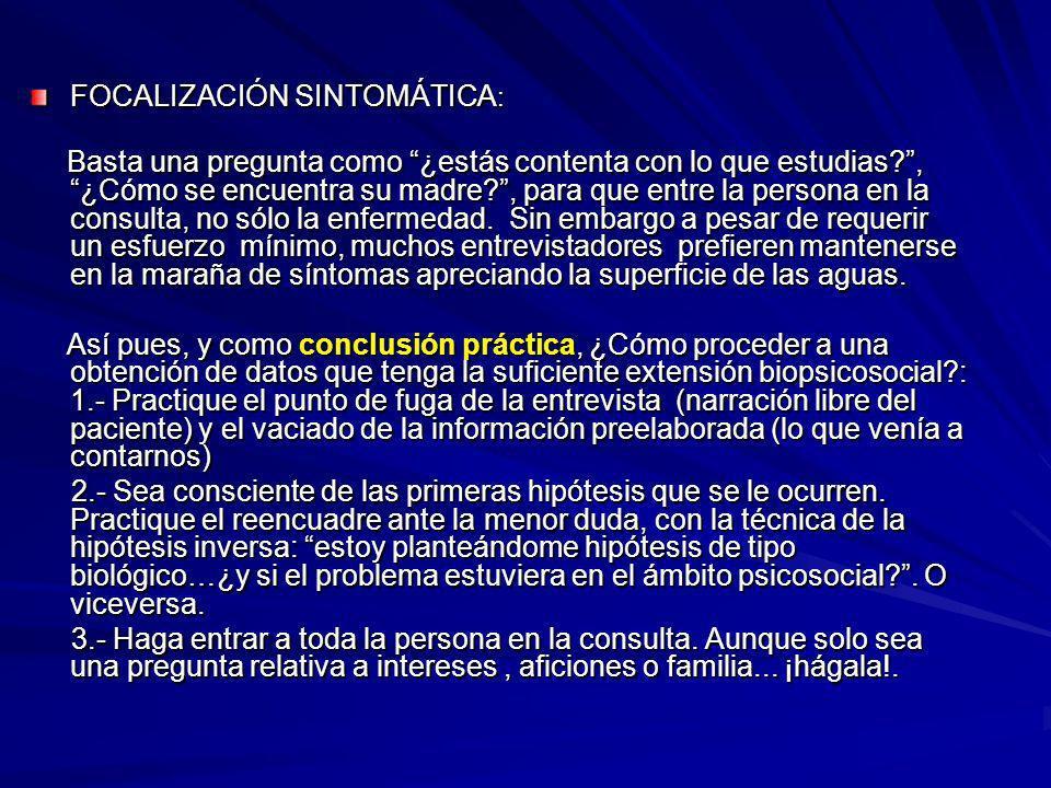 B.-CORRER DEMASIADO EN LO PSICOLOGICO: Respete las defensas psicológicas.