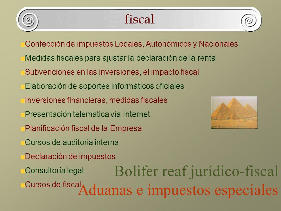 Confección de impuestos Locales, Autonómicos y Nacionales Medidas fiscales para ajustar la declaración de la renta Subvenciones en las inversiones, el