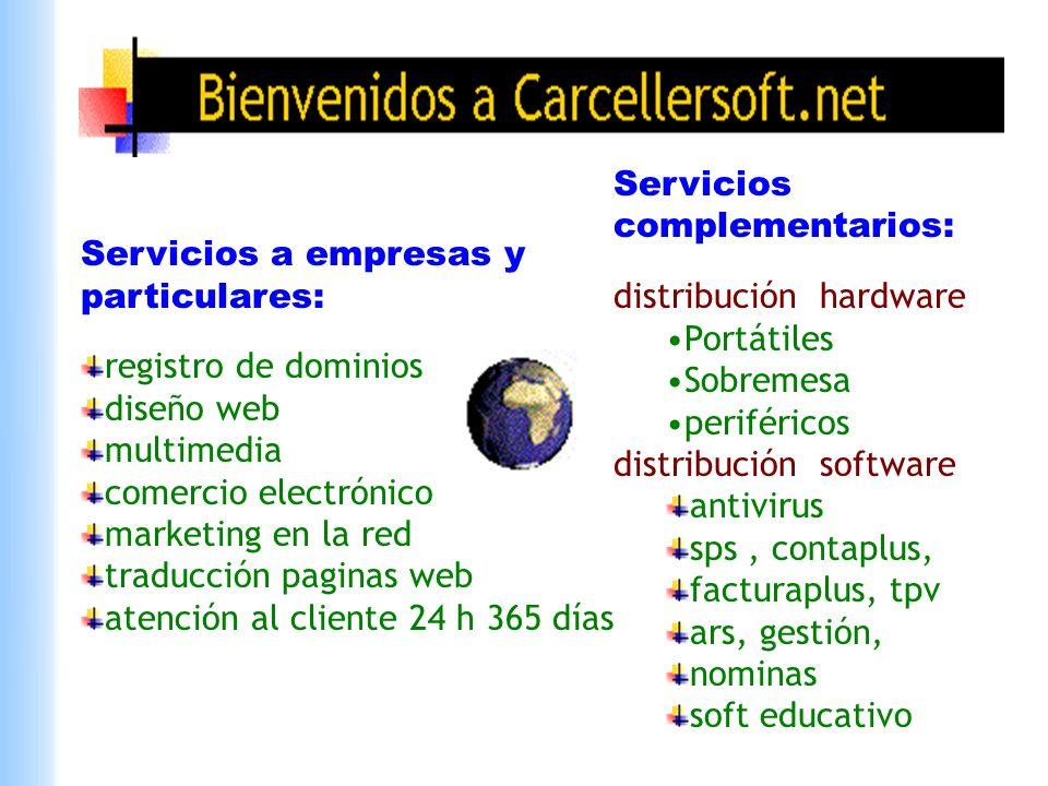 Servicios a empresas y particulares: registro de dominios diseño web multimedia comercio electrónico marketing en la red traducción paginas web atenci