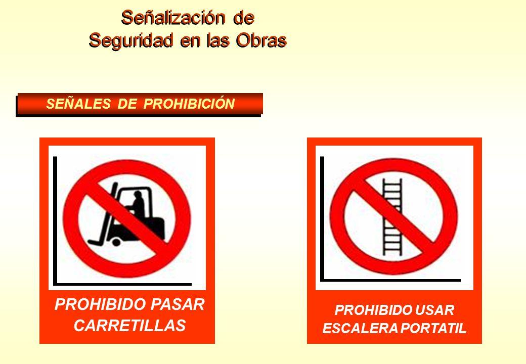 Señalización de Seguridad en las Obras Señalización de Seguridad en las Obras SEÑALES DE PROHIBICIÓN PROHIBIDO BEBER Y COMER PROHIBIDO A PERSONAS UTIL