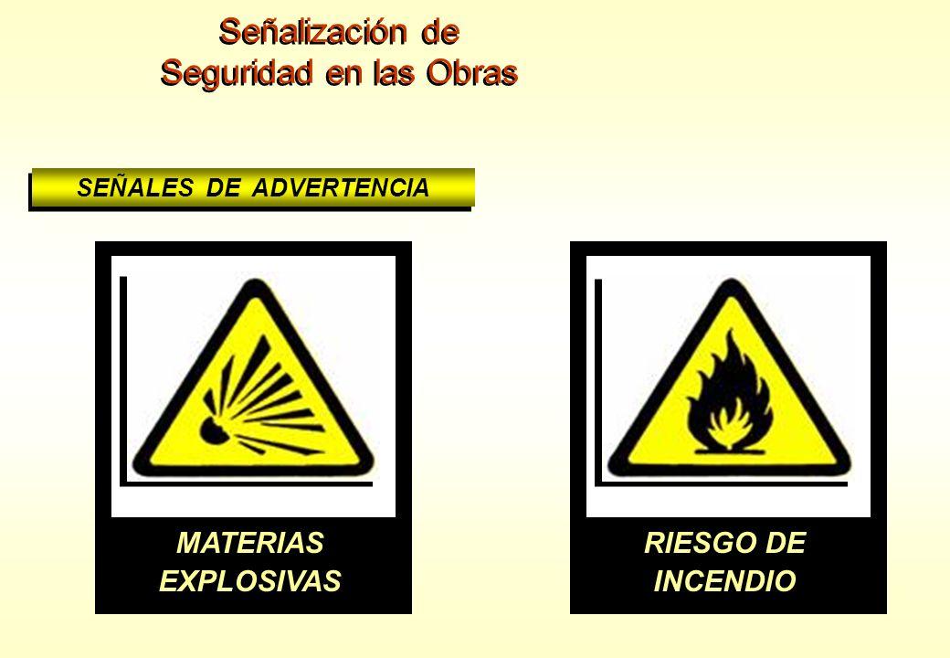 Señalización de Seguridad en las Obras Señalización de Seguridad en las Obras SEÑALES DE ADVERTENCIA PELIGRO DE DESPRENDIMIENTO PELIGRO INDETERMINADO