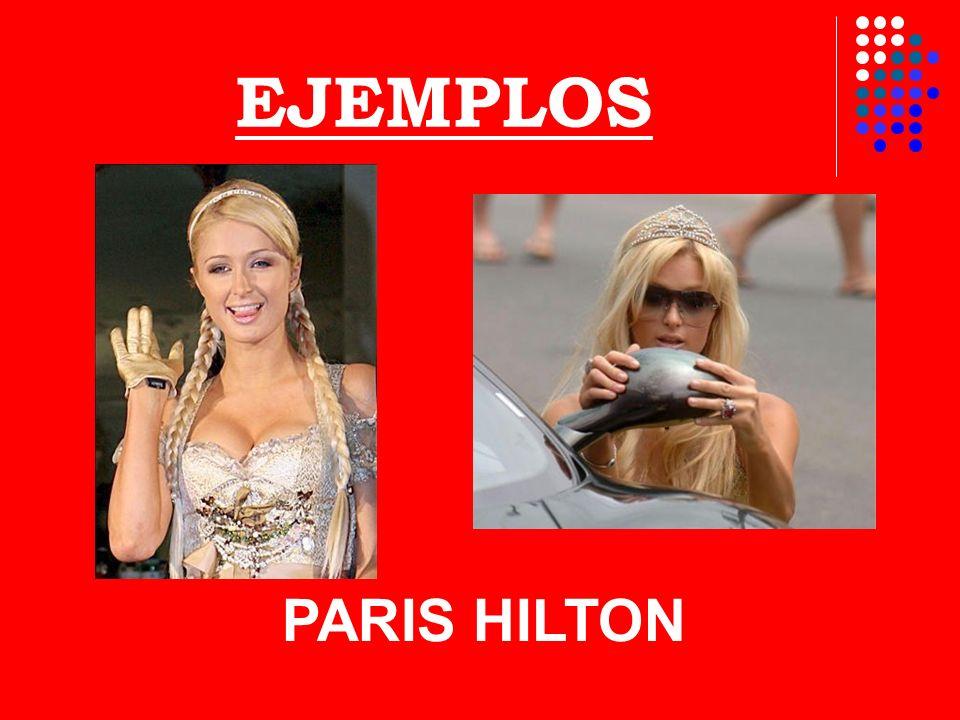EJEMPLOS PARIS HILTON