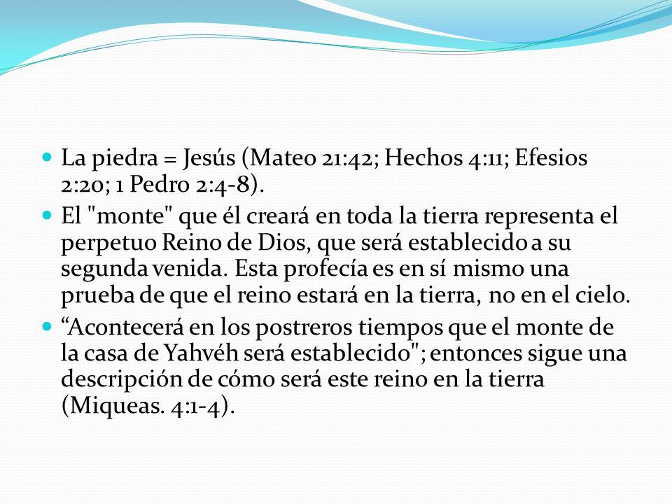 La piedra = Jesús (Mateo 21:42; Hechos 4:11; Efesios 2:20; 1 Pedro 2:4-8). El