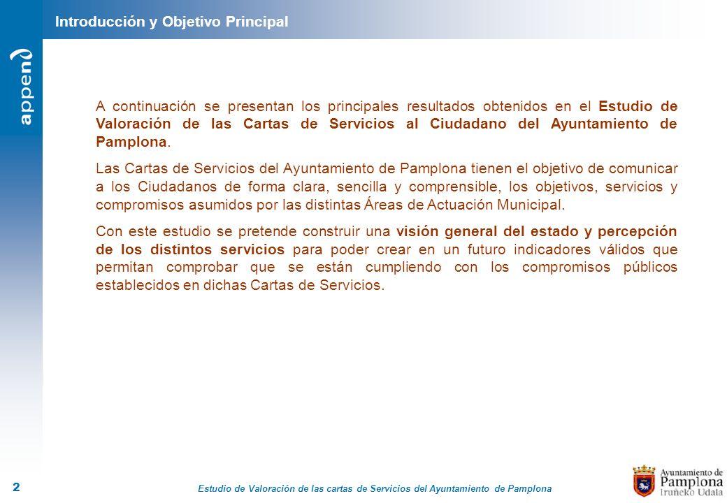 Estudio de Valoración de las cartas de Servicios del Ayuntamiento de Pamplona 2 A continuación se presentan los principales resultados obtenidos en el