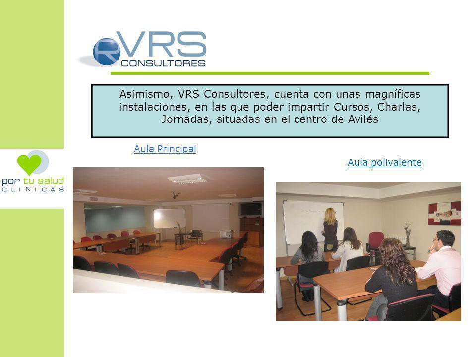 Asimismo, VRS Consultores, cuenta con unas magníficas instalaciones, en las que poder impartir Cursos, Charlas, Jornadas, situadas en el centro de Avi