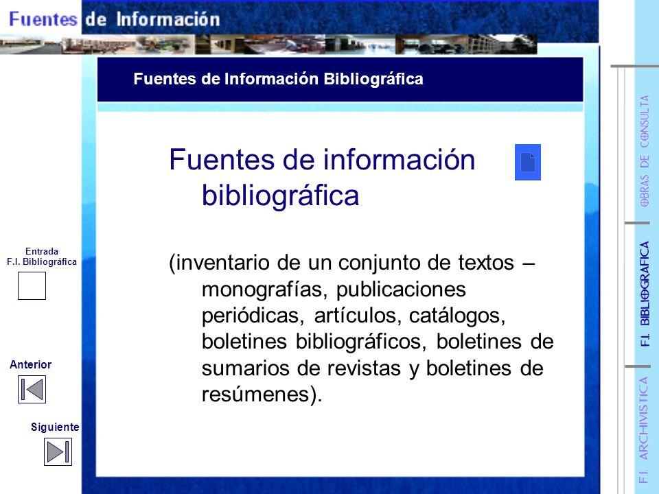 Categorización de Fuentes Categorización de Fuentes Enlaces temáticos Fuentes de información archivística. Fuentes de información bibliográfica Obras