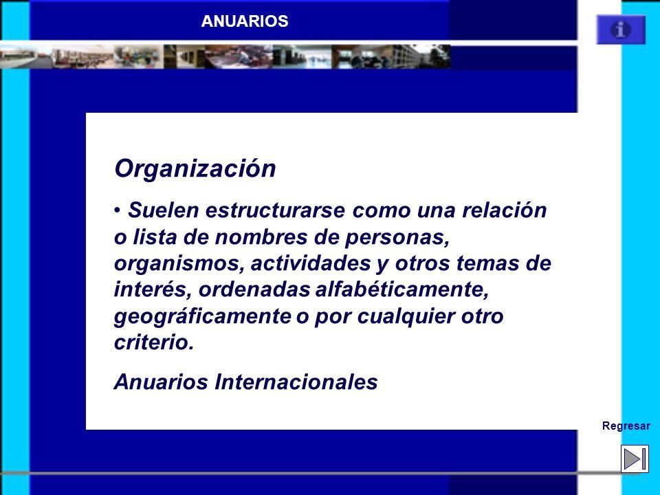 Fuentes de información cronológica (ANUARIOS Y CRÓNICAS.) ANUARIOS Obras de recopilación anual y puesta al día que contienen informaciones acerca de a