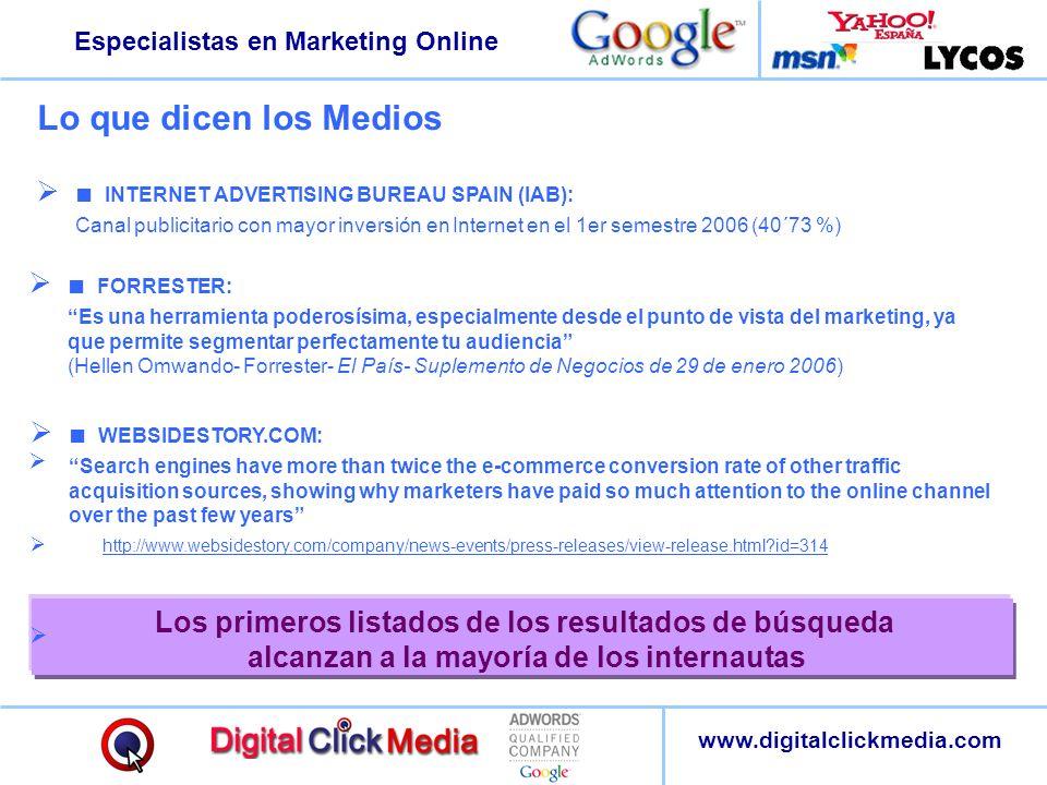 Especialistas en Marketing Online www.digitalclickmedia.com FORRESTER: Es una herramienta poderosísima, especialmente desde el punto de vista del mark