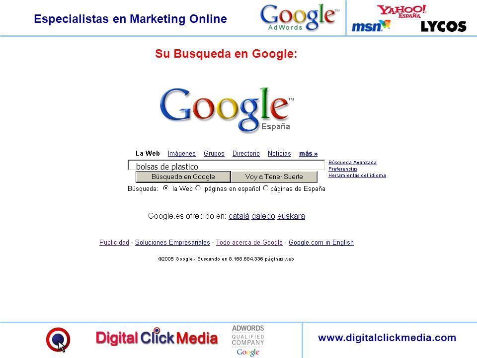 Especialistas en Marketing Online www.digitalclickmedia.com Su Busqueda en Google: bolsas de plastico