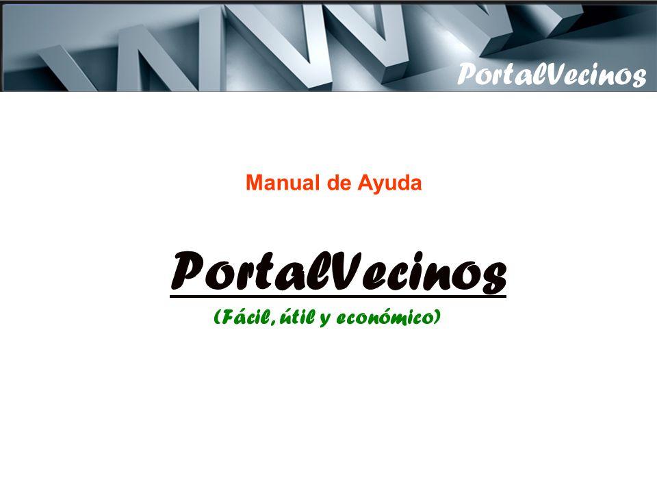 Actas, Estatutos, Contratos, Presupuestos, Balance de Cuentas, Comunicaciones, Panel de Anuncios.
