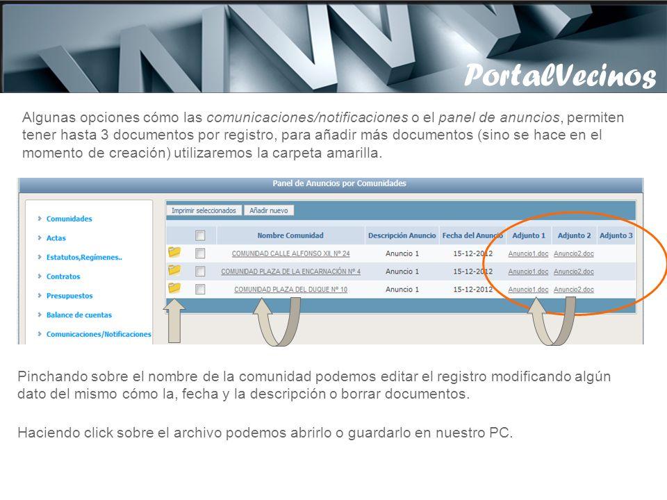 PortalVecinos Podemos subir al portal documentos para una o varias comunidades a la vez. Pulsando Examinar, buscamos en nuestro PC el archivo a subir.