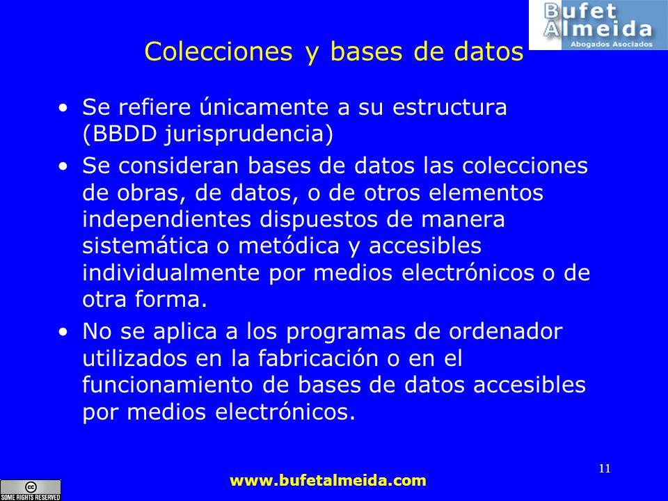 www.bufetalmeida.com 11 Colecciones y bases de datos Se refiere únicamente a su estructura (BBDD jurisprudencia) Se consideran bases de datos las cole