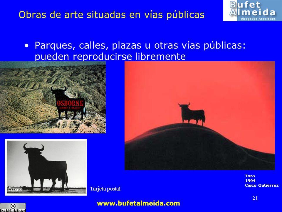 www.bufetalmeida.com 21 Obras de arte situadas en vías públicas Parques, calles, plazas u otras vías públicas: pueden reproducirse libremente Toro 199
