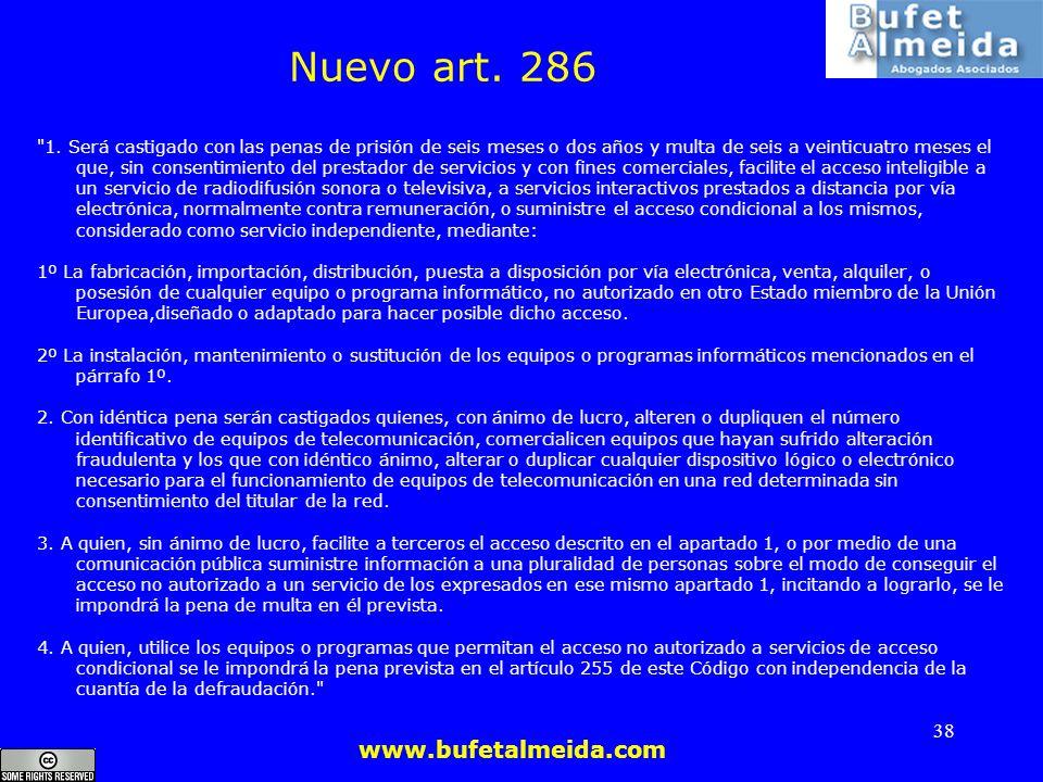 www.bufetalmeida.com 38 Nuevo art. 286