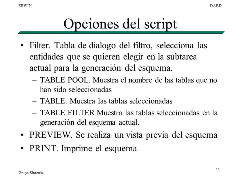 Grupo Sintonía ERWINDABD 55 Opciones del script Filter. Tabla de dialogo del filtro, selecciona las entidades que se quieren elegir en la subtarea act