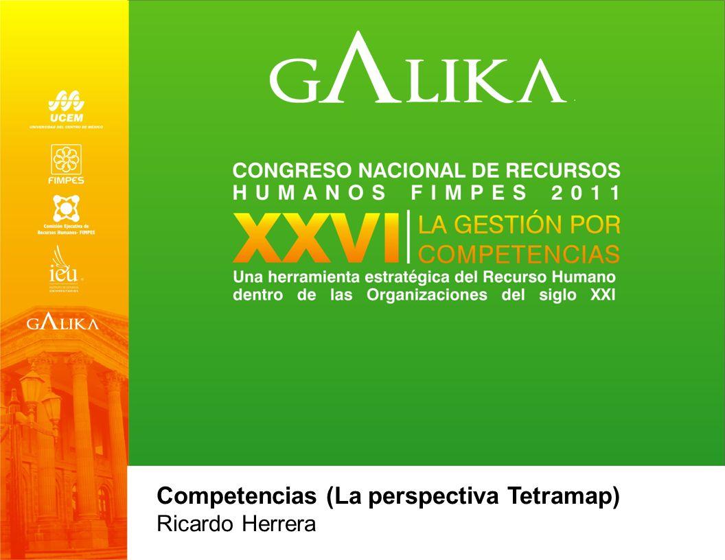 Competencias (La perspectiva Tetramap) Ricardo Herrera