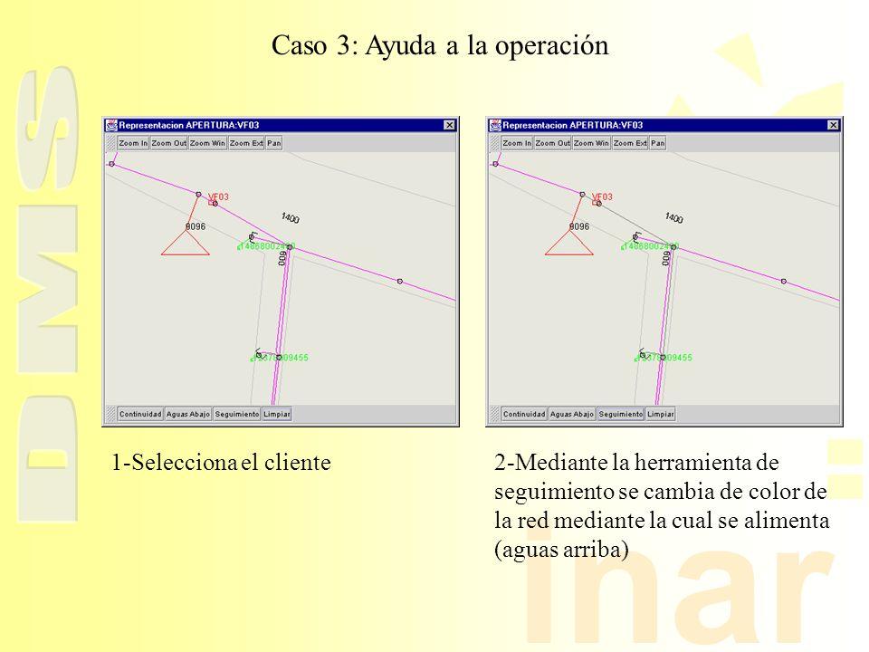 inar Caso 3: Ayuda a la operación 1-Selecciona el cliente2-Mediante la herramienta de seguimiento se cambia de color de la red mediante la cual se ali