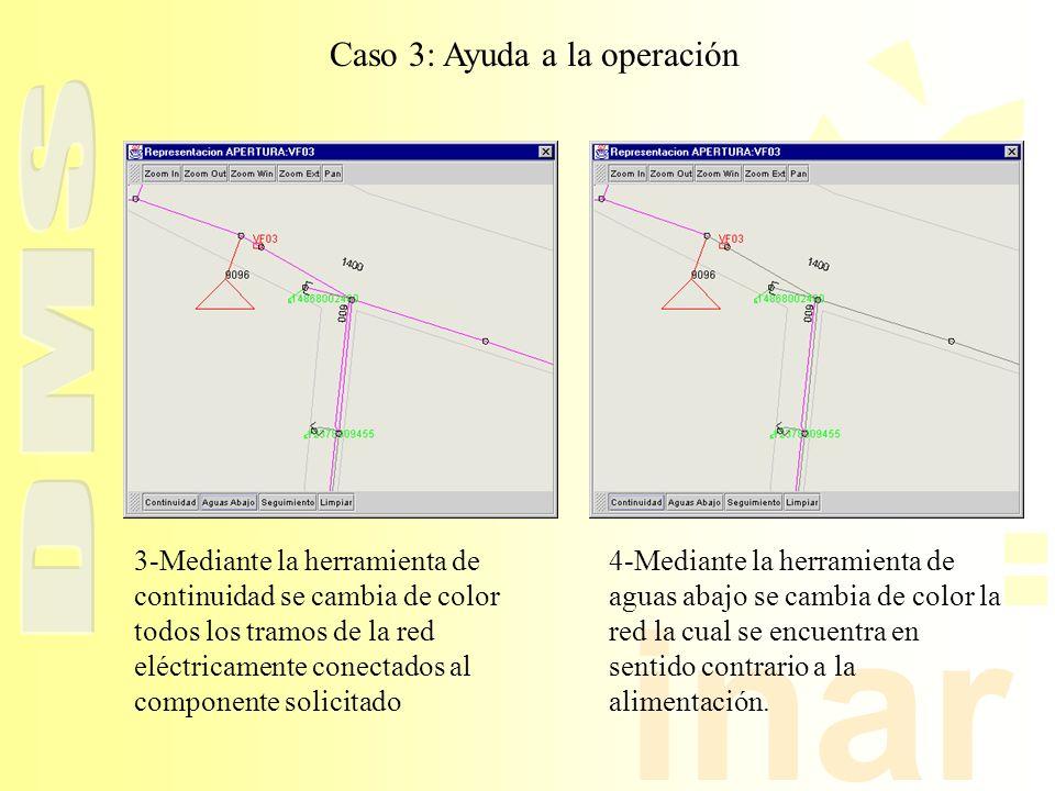 inar Caso 3: Ayuda a la operación 3-Mediante la herramienta de continuidad se cambia de color todos los tramos de la red eléctricamente conectados al
