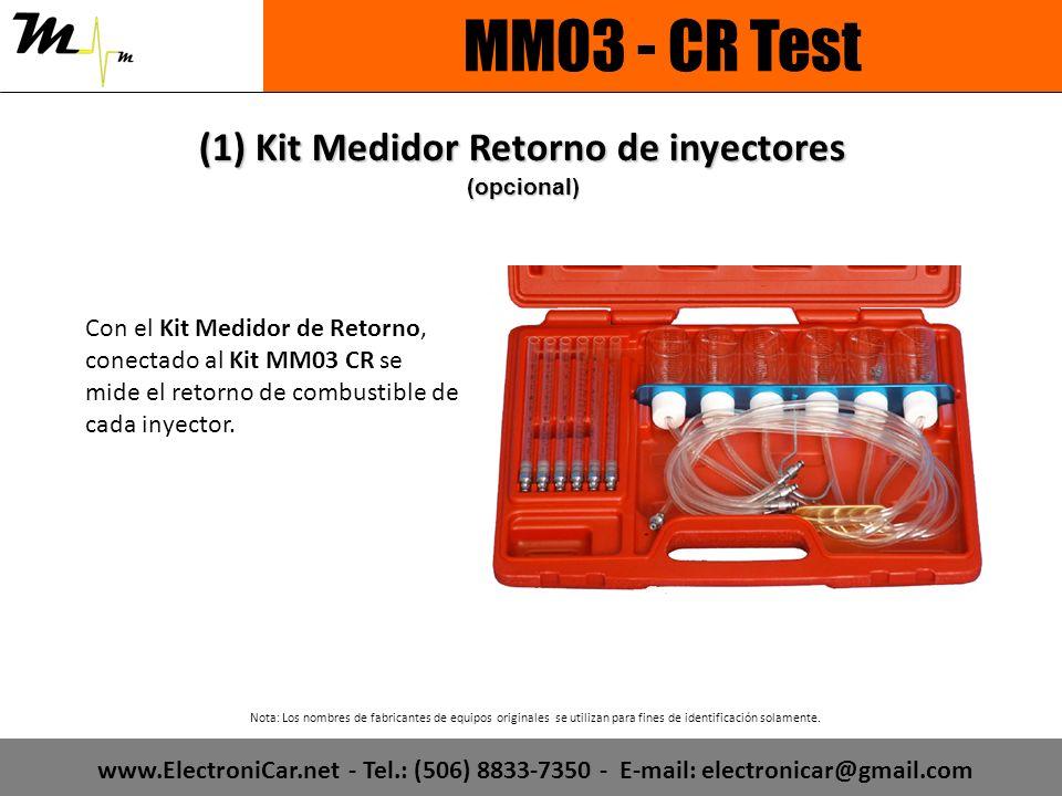 Nota: Los nombres de fabricantes de equipos originales se utilizan para fines de identificación solamente. MM03 - CR Test Con el Kit Medidor de Retorn