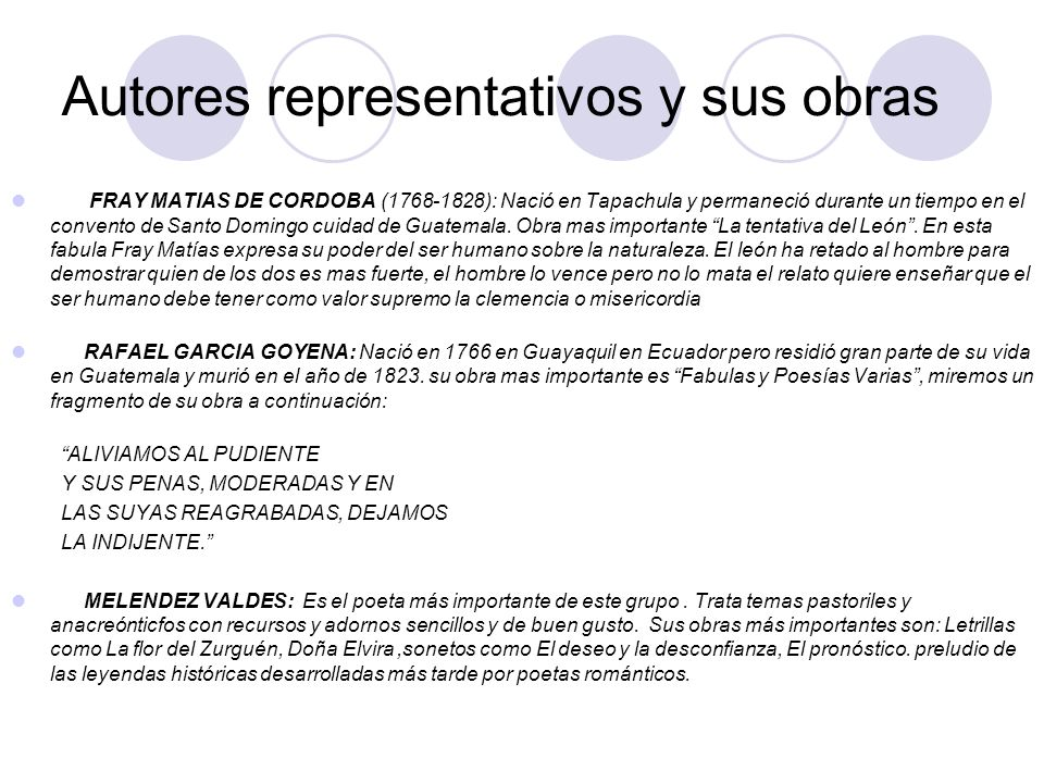 Autores representativos y sus obras FRAY MATIAS DE CORDOBA (1768-1828): Nació en Tapachula y permaneció durante un tiempo en el convento de Santo Domi