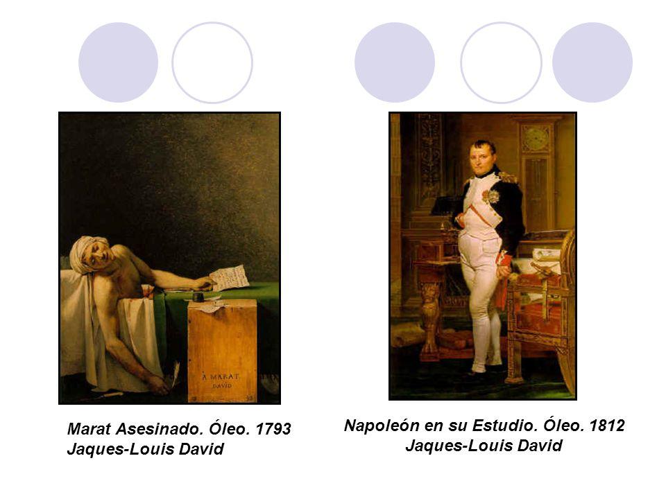 Napoleón en su Estudio. Óleo. 1812 Jaques-Louis David Marat Asesinado. Óleo. 1793 Jaques-Louis David