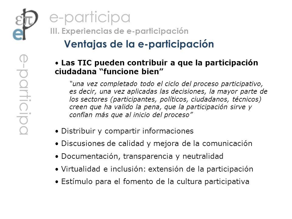 Las TIC pueden contribuir a que la participación ciudadana funcione bien una vez completado todo el ciclo del proceso participativo, es decir, una vez