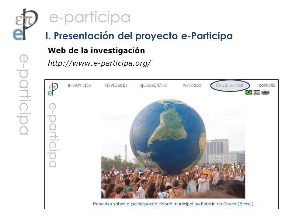 Web de la investigación http://www.e-participa.org/ I. Presentación del proyecto e-Participa