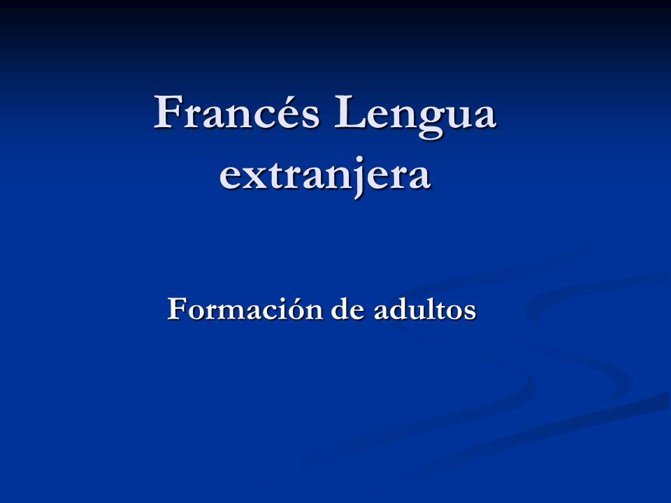 Francés Lengua extranjera Formación de adultos