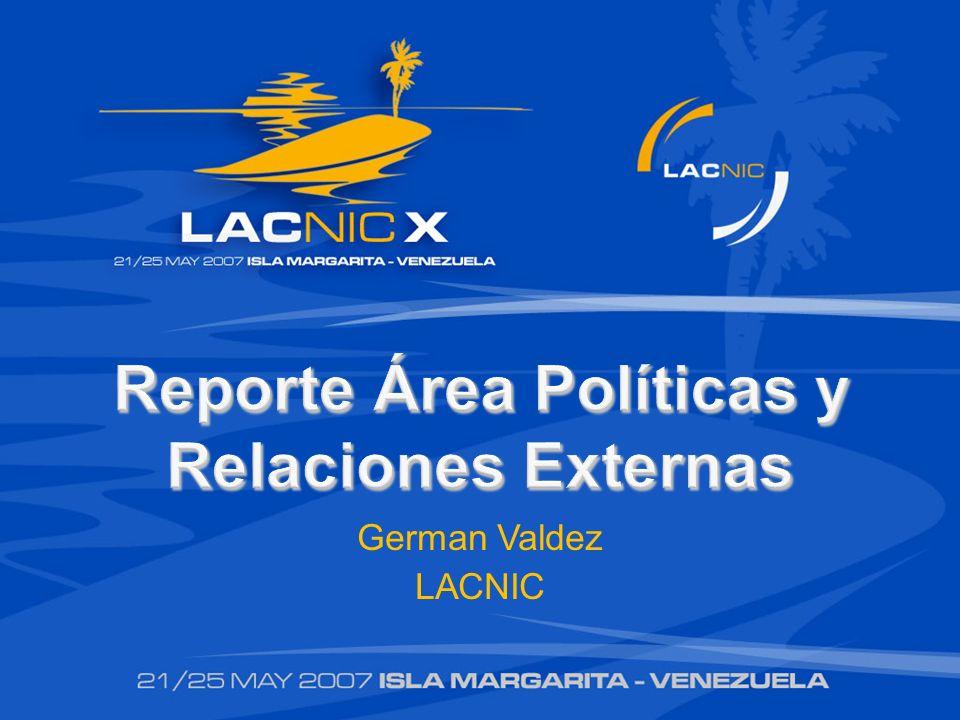 Nuevas Políticas Como resultado del Proceso de Desarrollo de Políticas de LACNIC durante el 2006 se presentaron 8 propuestas de las cuales se ratificaron las siguientes 4 políticas.