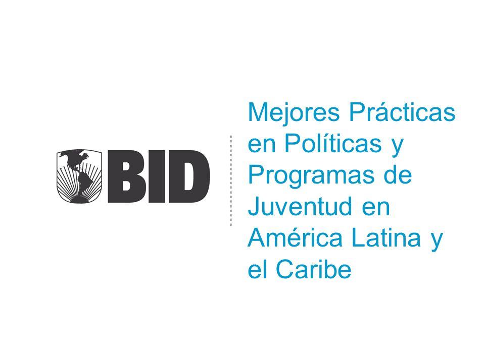 Mejores Prácticas en Políticas y Programas de Juventud en América Latina y el Caribe
