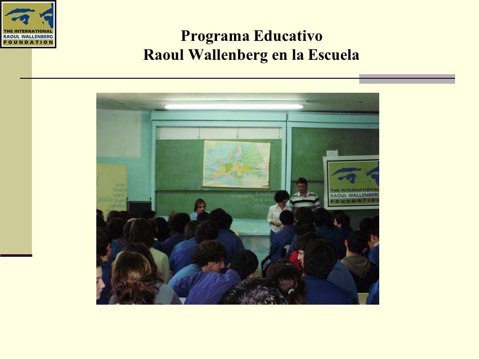 Programa Educativo Raoul Wallenberg en la Escuela Actividades 11.