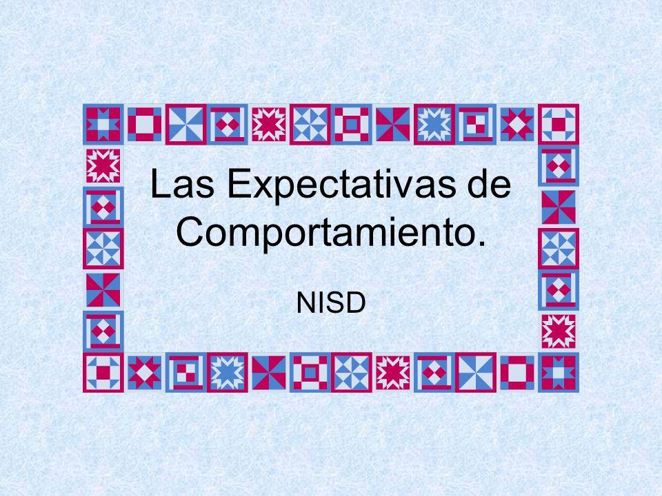 Las Expectativas de Comportamiento. NISD