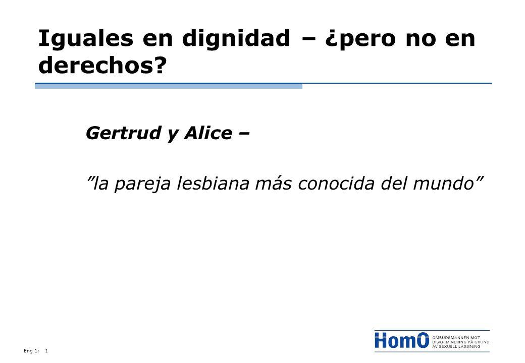 Eng 1:1 Iguales en dignidad – ¿pero no en derechos? Gertrud y Alice – la pareja lesbiana más conocida del mundo