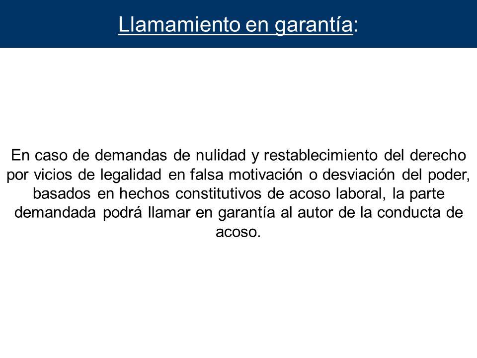 Llamamiento en garantía: En caso de demandas de nulidad y restablecimiento del derecho por vicios de legalidad en falsa motivación o desviación del po