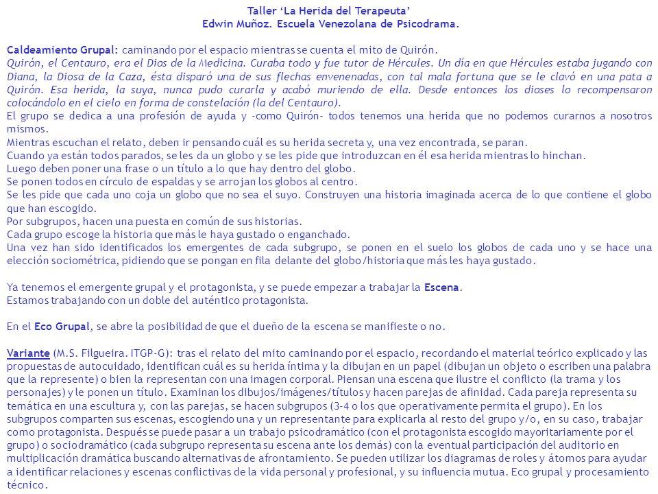 Taller La Herida del Terapeuta Edwin Muñoz. Escuela Venezolana de Psicodrama. Caldeamiento Grupal: caminando por el espacio mientras se cuenta el mito