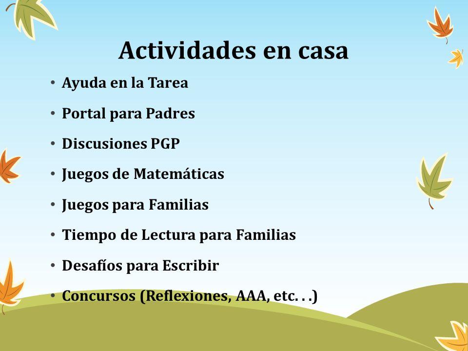 Actividades en casa Ayuda en la Tarea Portal para Padres Discusiones PGP Juegos de Matemáticas Juegos para Familias Tiempo de Lectura para Familias De