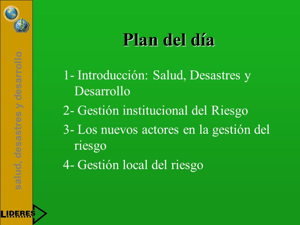 salud, desastres y desarrollo II- Gestión institucional del Riesgo