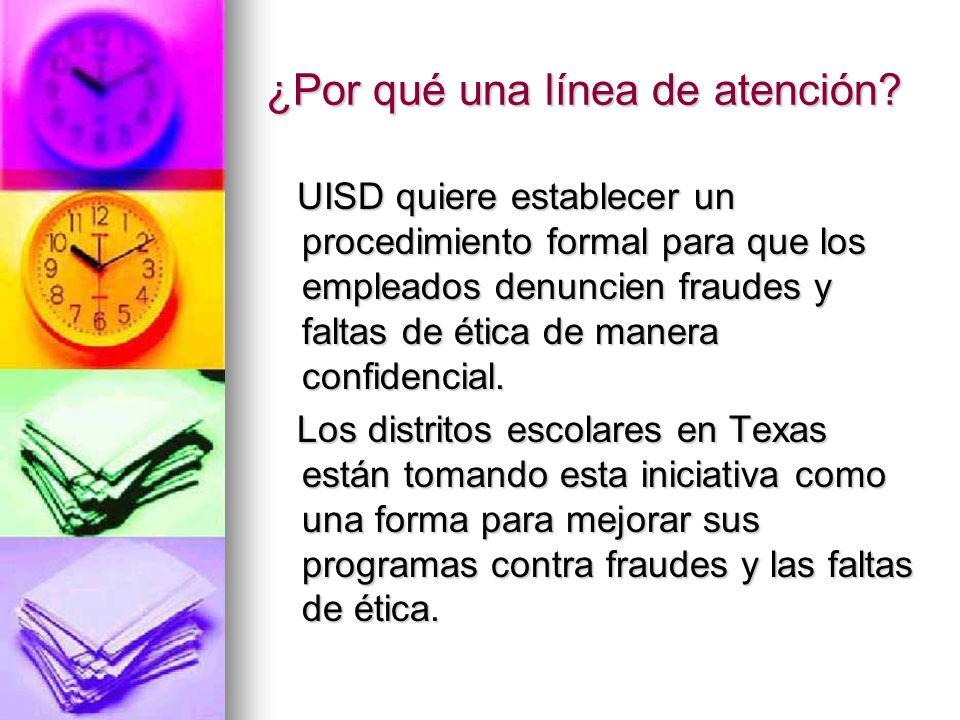 ¿Qué es la línea de atención para fraude y ética de UISD.