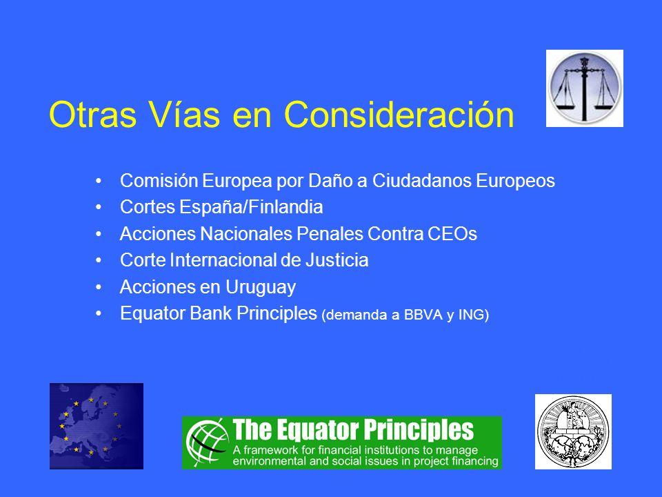 Otras Vías en Consideración Comisión Europea por Daño a Ciudadanos Europeos Cortes España/Finlandia Acciones Nacionales Penales Contra CEOs Corte Inte