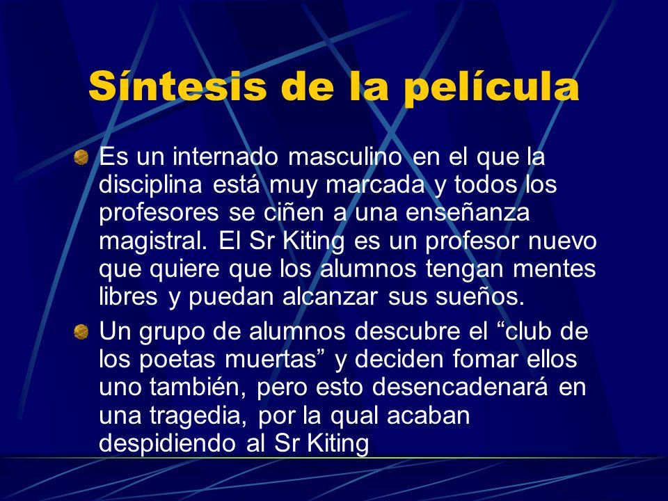 Síntesis de la película Es un internado masculino en el que la disciplina está muy marcada y todos los profesores se ciñen a una enseñanza magistral.