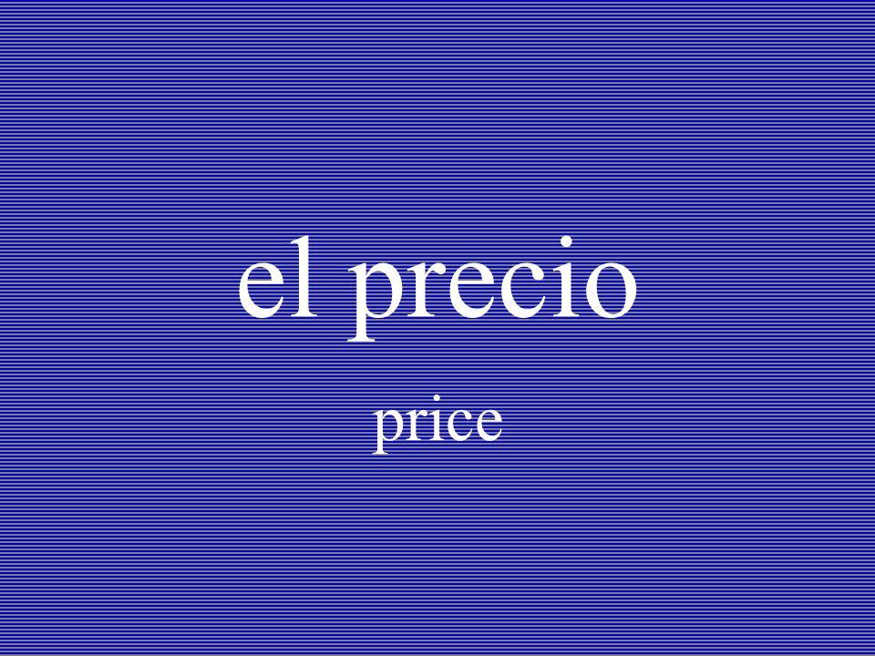 el precio price