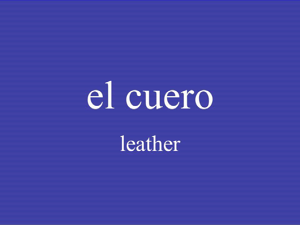 el cuero leather