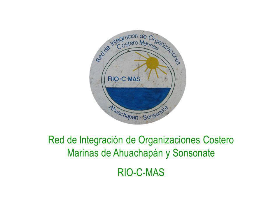 Red de Integración de Organizaciones Costero Marinas de Ahuachapán y Sonsonate RIO-C-MAS