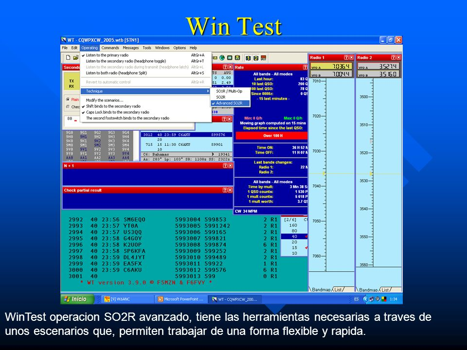 Win Test WinTest operacion SO2R avanzado, tiene las herramientas necesarias a traves de unos escenarios que, permiten trabajar de una forma flexible y