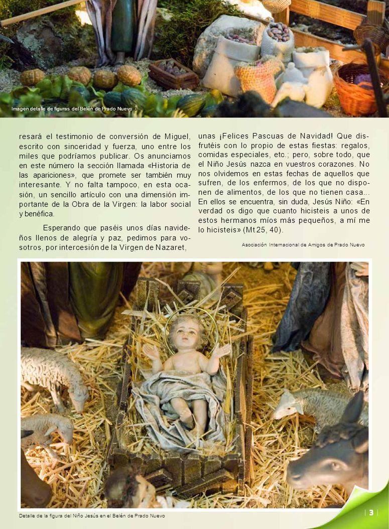 Imagen detalle de figuras del Belén de Prado Nuevo unas ¡Felices Pascuas de Navidad! Que dis- frutéis con lo propio de estas fiestas: regalos, comidas