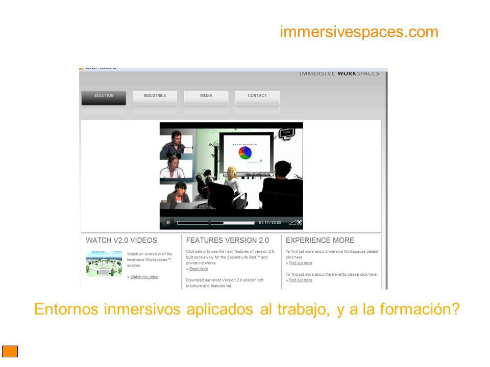immersivespaces.com Entornos inmersivos aplicados al trabajo, y a la formación?