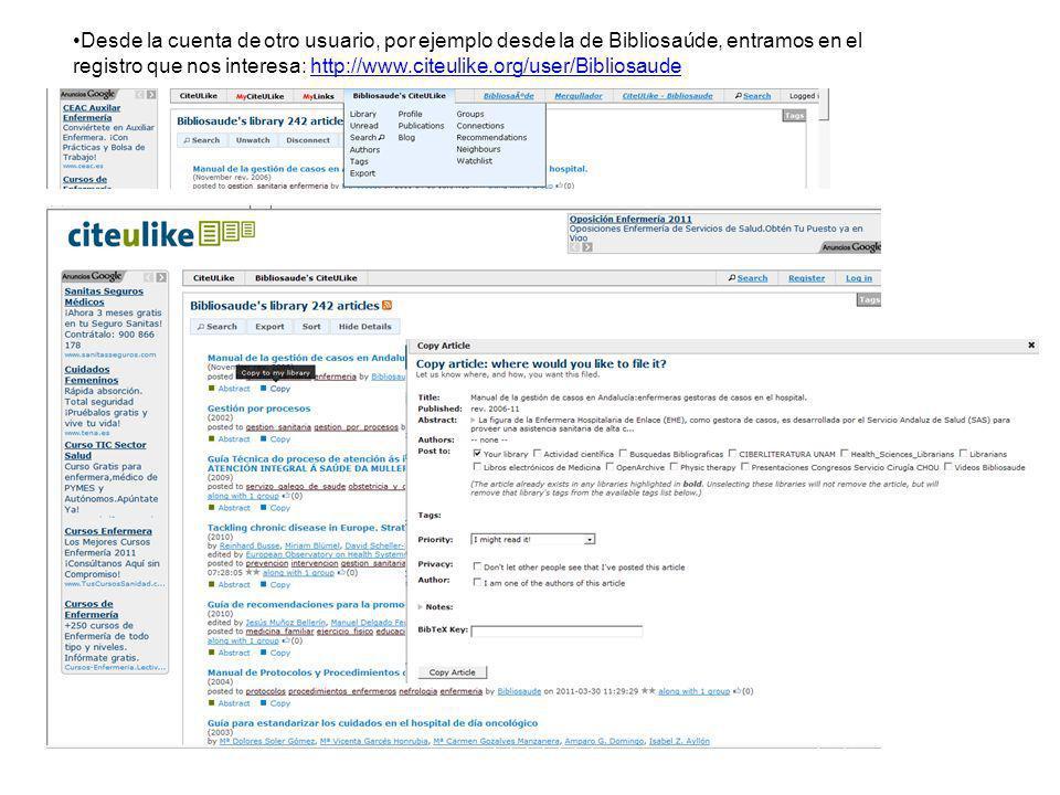 Desde la cuenta de otro usuario, por ejemplo desde la de Bibliosaúde, entramos en el registro que nos interesa: http://www.citeulike.org/user/Bibliosa