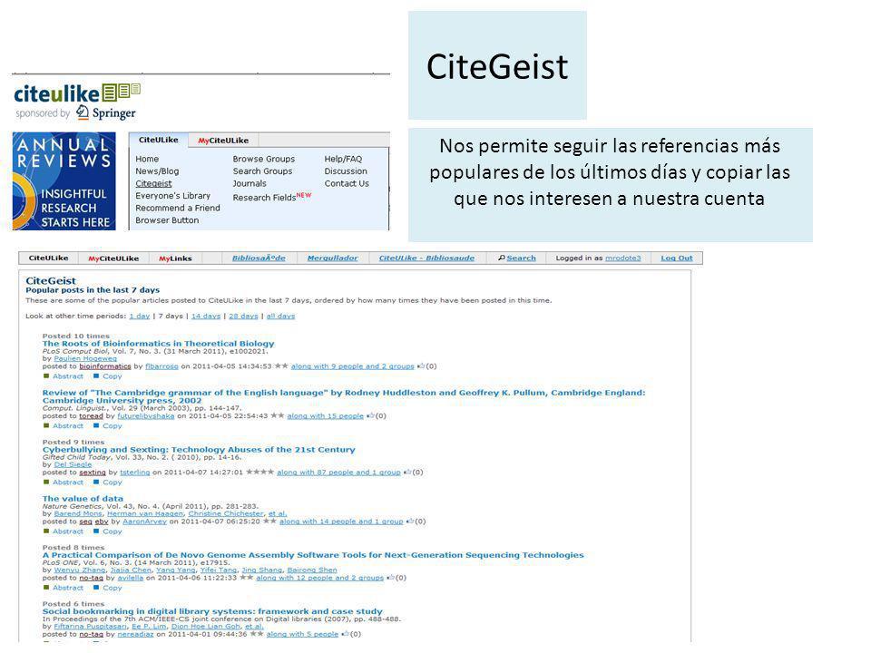 CiteGeist Nos permite seguir las referencias más populares de los últimos días y copiar las que nos interesen a nuestra cuenta
