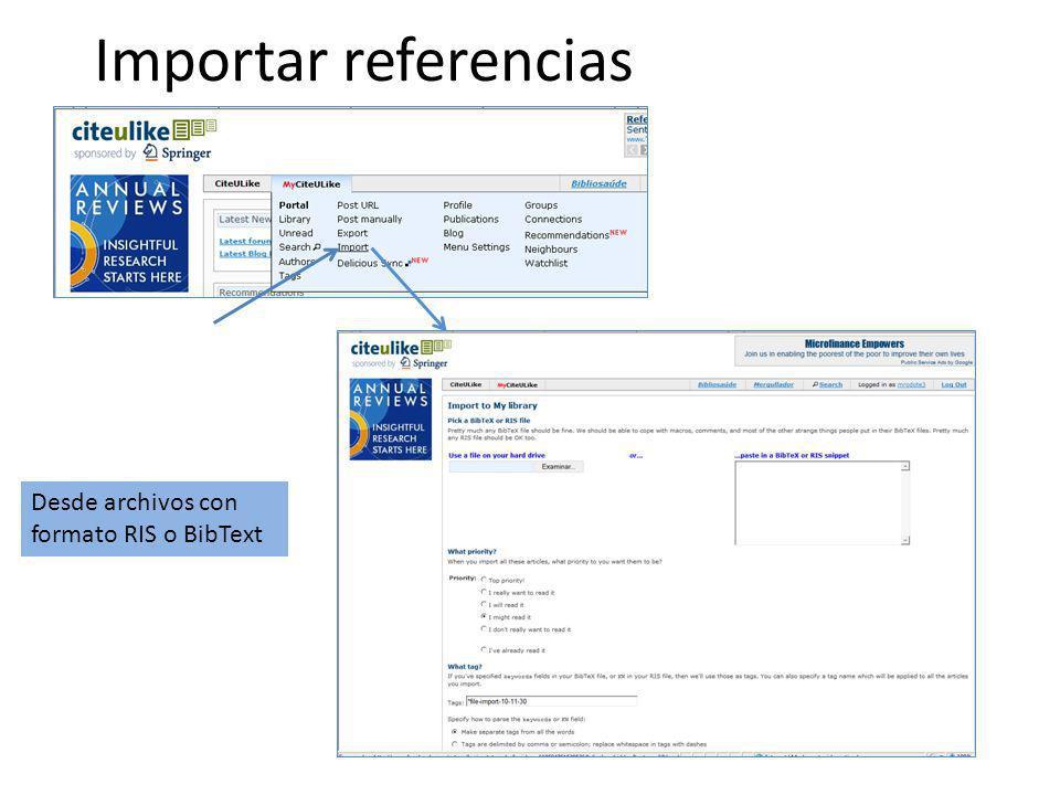 Importar referencias Desde archivos con formato RIS o BibText