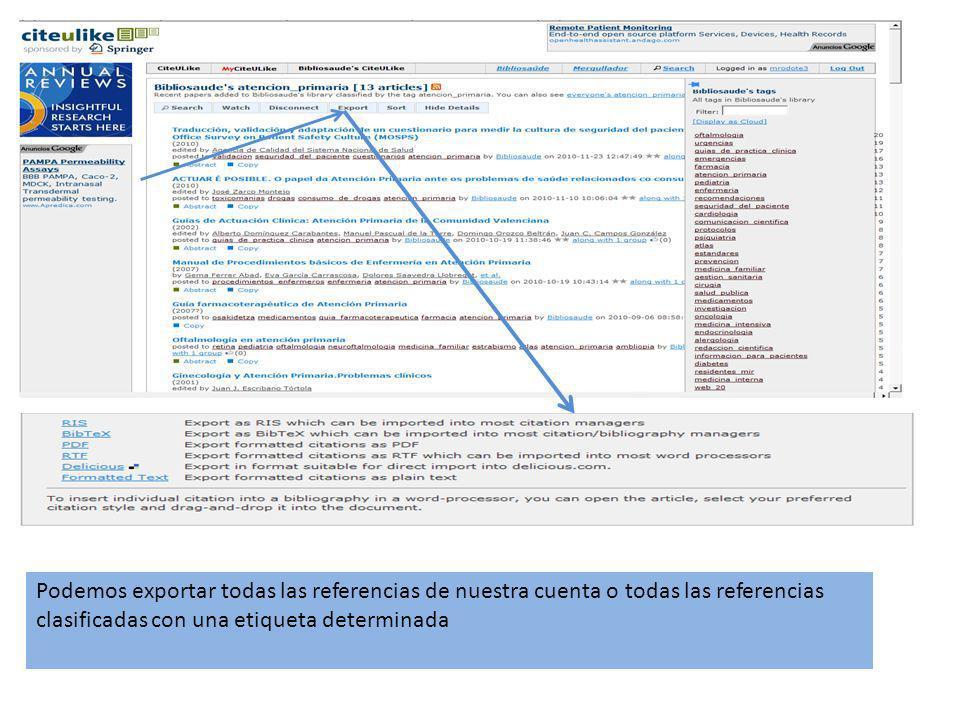 Podemos exportar todas las referencias de nuestra cuenta o todas las referencias clasificadas con una etiqueta determinada